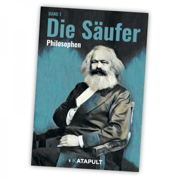 Philosophen, Band 1: Die Säufer